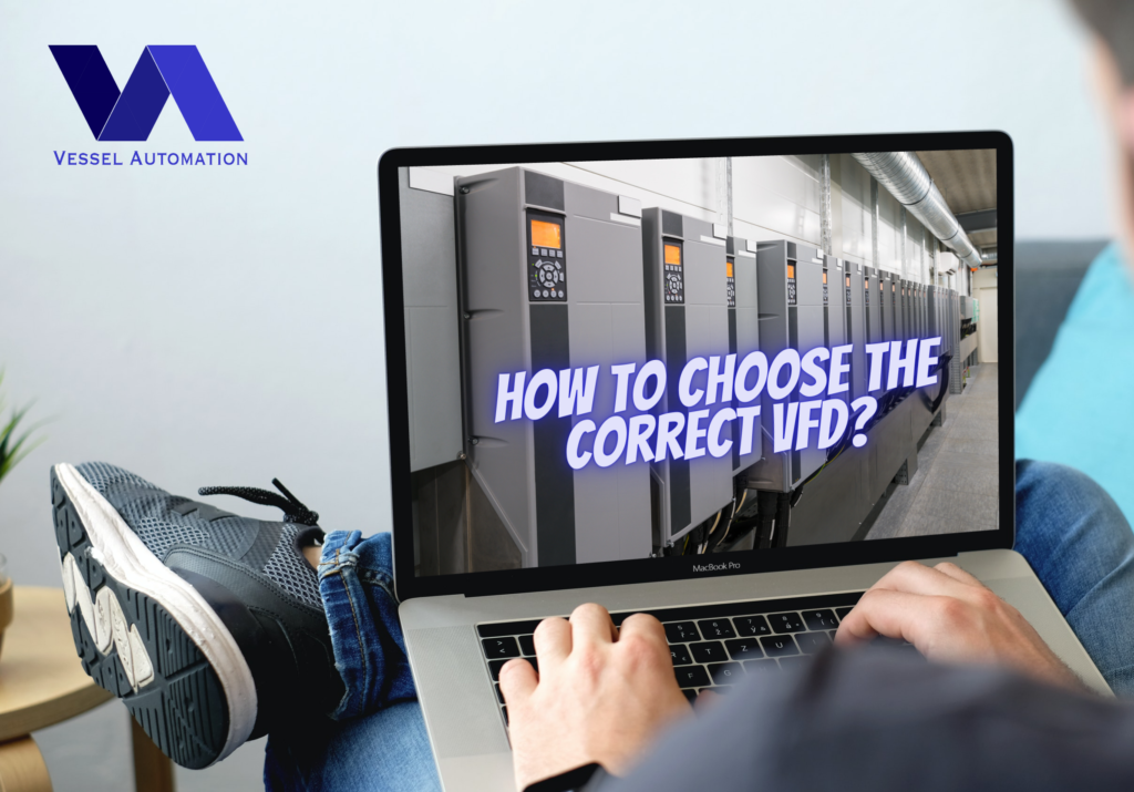 How to choose the correct VFD in 3 steps?